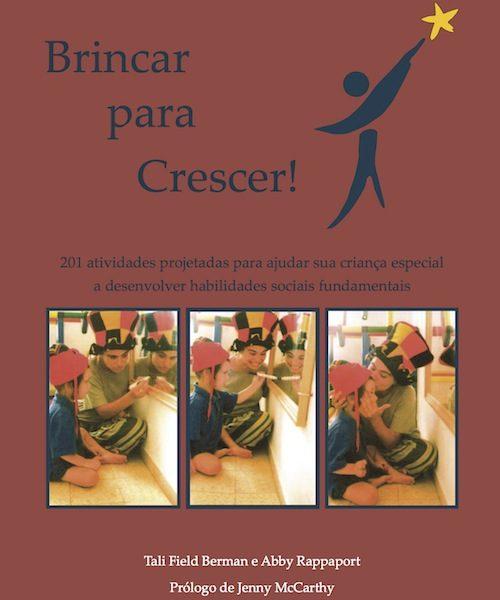 Brincar para Crescer, 201 Atividades para Crianças Especiais.