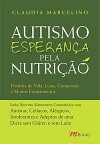 Esperança pela Nutrição - Inspirados pelo Autismo
